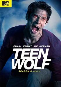 Teen Wolf (6ª Temporada) - Poster / Capa / Cartaz - Oficial 2
