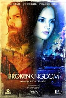 Broken Kingdom - Poster / Capa / Cartaz - Oficial 1