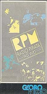 RPM - Rádio Pirata O Show - Poster / Capa / Cartaz - Oficial 3