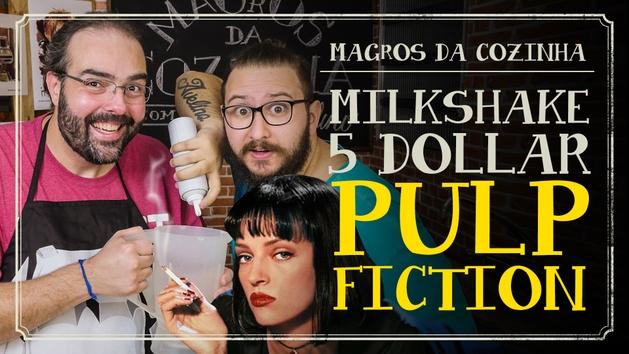 MAGrOS DA COZINHA | Milkshake 5 Dollar de Pulp Fiction