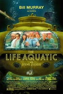 A Vida Marinha com Steve Zissou (The Life Aquatic with Steve Zissou)
