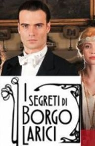 I Segreti di Borgo Larici - Poster / Capa / Cartaz - Oficial 1
