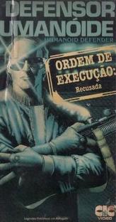 O Defensor Humanóide - Poster / Capa / Cartaz - Oficial 3