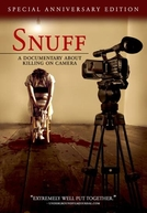 Snuff:A Documentary About Killing on Camera (Snuff:A Documentary About Killing on Camera)