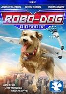 Meu Cachorro é um Robô (Robo-Dog: Airborne)
