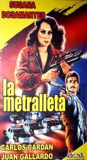 La Metralleta - Poster / Capa / Cartaz - Oficial 1