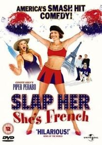 Pode Bater que Ela é Francesa - Poster / Capa / Cartaz - Oficial 2