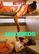Irmãs de Cela (1ª Temporada) (Jailbirds (Season 1))