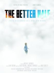 The Better Half - Poster / Capa / Cartaz - Oficial 1