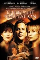 Sedução Diabólica (The Right Temptation)