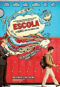 Escola: Os Piores Anos da Minha Vida - Poster / Capa / Cartaz - Oficial 5