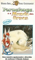 Pernalonga e o Mundo dos Ursos (The World of Bears With Bugs Bunny)