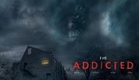 The Addicted Trailer (2012)