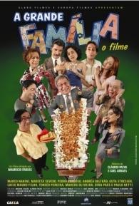 A Grande Família - O Filme - Poster / Capa / Cartaz - Oficial 1