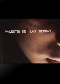 Valentin de las Sierras - Poster / Capa / Cartaz - Oficial 1
