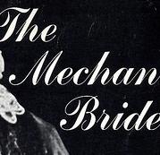 The Mechanical Bride  - Poster / Capa / Cartaz - Oficial 1
