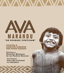 Ava Marandu - Os Guarani Convidam - Poster / Capa / Cartaz - Oficial 1