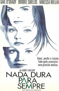 Nada Dura Para Sempre - Poster / Capa / Cartaz - Oficial 2