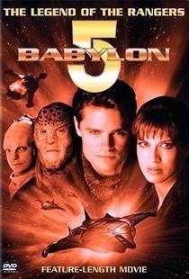 Babylon 5: A Lenda dos Rangers - Poster / Capa / Cartaz - Oficial 1