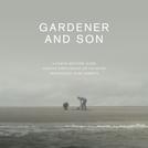 Gardener & Son (Gardener & Son)