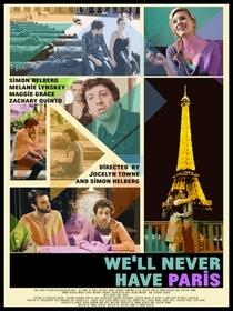 Nós Nunca Teremos Paris - Poster / Capa / Cartaz - Oficial 1
