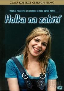 Holka na zabití - Poster / Capa / Cartaz - Oficial 1