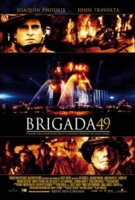 Brigada 49 - Poster / Capa / Cartaz - Oficial 1