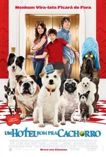 Um Hotel Bom Pra Cachorro - Poster / Capa / Cartaz - Oficial 2