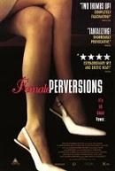 Desejos Femininos (Female Perversions )