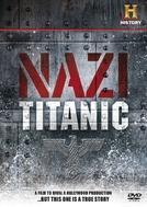 O Titanic Nazista (Nazi Titanic)