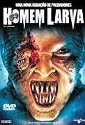 Homem Larva - Poster / Capa / Cartaz - Oficial 2