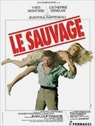 O Selvagem (Le sauvage)