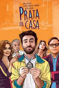 Prata da Casa (1ª Temporada) - Poster / Capa / Cartaz - Oficial 1