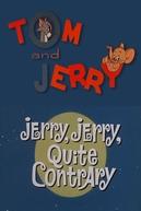 Me Deixe Dormir (Jerry, Jerry, Quite Contrary)