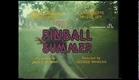Pinball Summer (1980) Trailer