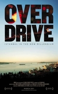 Overdrive: Istanbul in the New Millennium (Overdrive: Istanbul in the New Millennium)