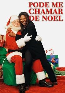 Pode me Chamar de Noel - Poster / Capa / Cartaz - Oficial 2