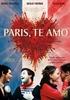 Paris, Te Amo