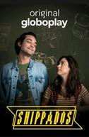 Shippados (1ª Temporada) (Shippados (1ª Temporada))
