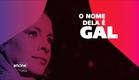 O NOME DELA É GAL | Entrevista com a diretora