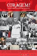Coragem! As Muitas Vidas do Cardeal Paulo Evaristo Arns (Coragem! As Muitas Vidas do Cardeal Paulo Evaristo Arns)