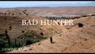 BAD HUNTER - OFFICIAL TRAILER
