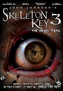 Skeleton Key 3: The Organ Trail - Poster / Capa / Cartaz - Oficial 1