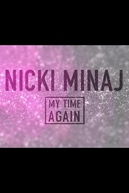 Nicki Minaj Quebrando Tudo (Nicky Minaj: My Time AGAIN)