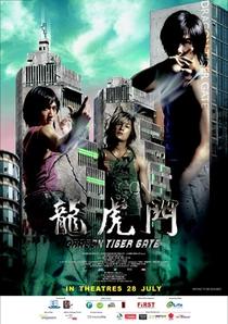 Dragon Tiger Gate - Poster / Capa / Cartaz - Oficial 3