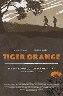 Tiger Orange - Poster / Capa / Cartaz - Oficial 2