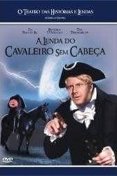 O Teatro das Historias e Lendas - A Lenda do Cavaleiro Sem Cabeça - Poster / Capa / Cartaz - Oficial 1