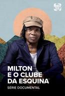 Milton e o Clube da Esquina (Milton e o Clube da Esquina)