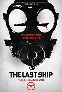The Last Ship (1ª Temporada) - Poster / Capa / Cartaz - Oficial 1