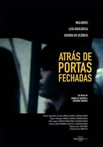 Atrás de Portas Fechadas - Poster / Capa / Cartaz - Oficial 1